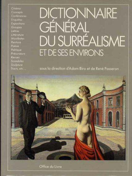 Dictionnaire General du Surrealisme et de ses Environs/A.Biro/R.Passeron