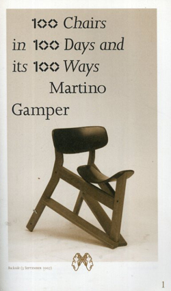 100 Chairs in 100 Days and its 100 Ways/Martino Gamper