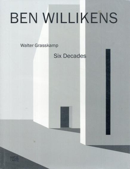 Ben Willikens: Six Decades/