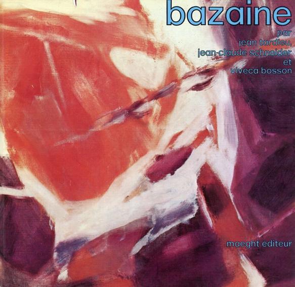 ジーン・ルネ・バザイン: Bazaine/