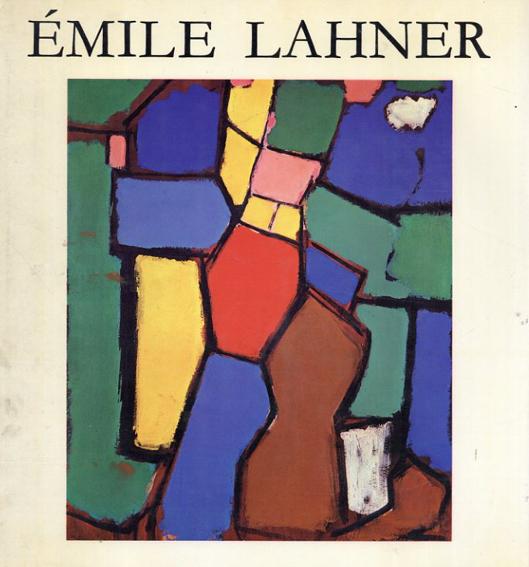 エミール・ラーナー: Un Peintre De l'Ecole De Paris Emile Lahner /