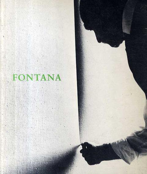 ルーチョ・フォンタナ Lucio Fontana: 1899-1968 A Retrospective/