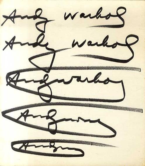 アンディ・ウォーホル Andy Warhol: Das Graphische Werk 1962-1980/Hermann Wunsche編