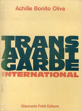 Trans Avant Garde International トランスアバンギャルド/Achille Bonito Oliva