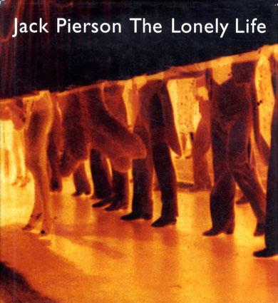 ジャック・ピアソン写真集 Jack Pierson: The Lonely Life/