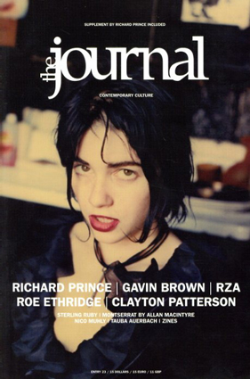 The Journal Magazine Entry23 リチャード・プリンス特集/Richard Prince/Gavin Brown/RZA/Roe Ethridge/Clayton Patterson