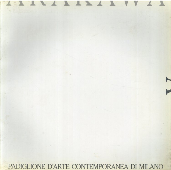 荒川修作 Arakawa/Jean-Francois Lyotard