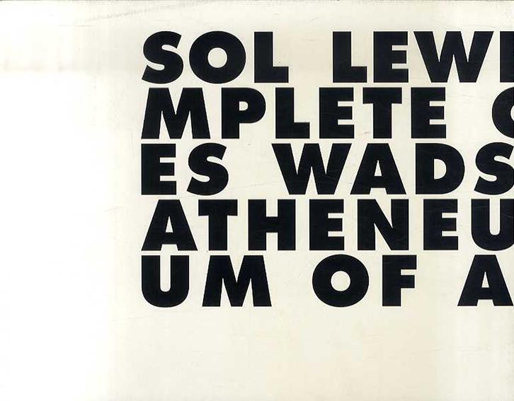 ソル・ルウィット Sol LeWitt: Incomplete Open Cubes/Sol LeWitt Nicholas Baume編