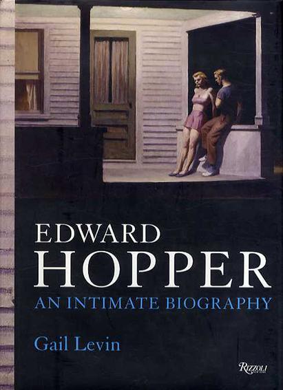 エドワード・ホッパー Edward Hopper: An Intimate Biography/Gail Levin