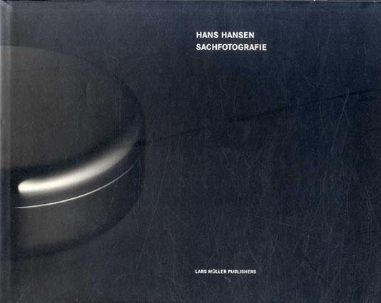 ハンス・ハンセン Hans Hansen: Sachfotografie/Hans Hansen