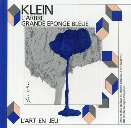 イヴ・クライン Klein: l'arbre Grande Eponge Bleue/