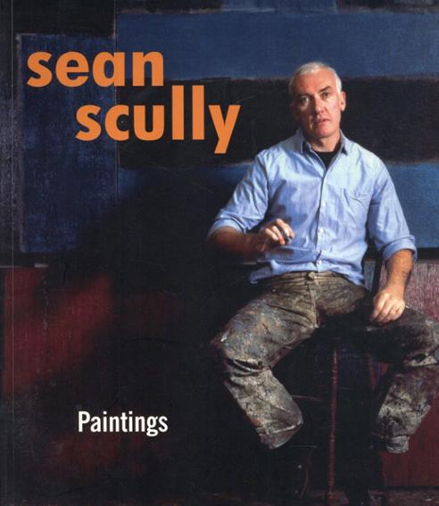 ショーン・スカリー Sean Scully: Paintings/Paul Glazebrook/ Irving Sandler