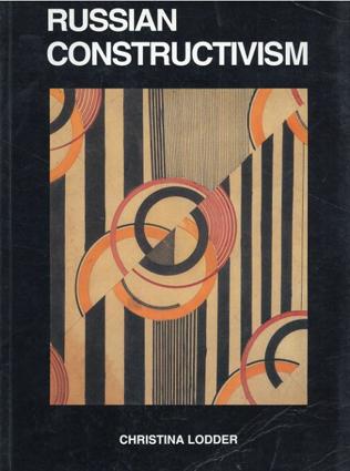 Russian Constructivism/Christina Lodder