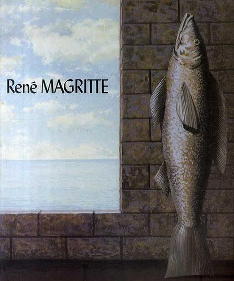 ルネ・マグリット Rene Magritte 1698-1967/ルネ・マグリット