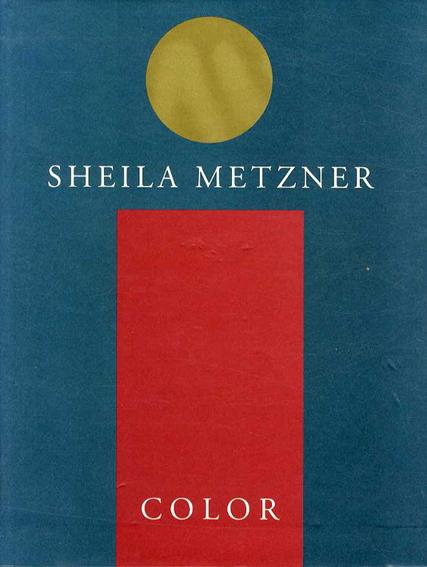 シーラ・メッツナー写真集 Color/Sheila Metzner