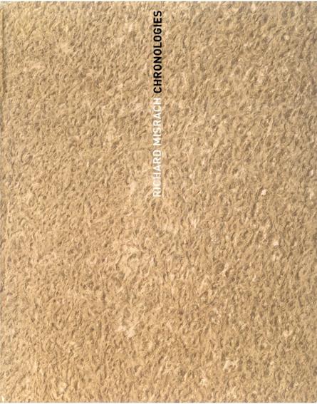 リチャード・ミズラック Richard Misrach: Chronologies/Richard Misrach