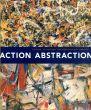 Action/Abstraction: Pollock,De Kooning,And American Art,1940-1976/Maurice Berger Debra Bricker Balken/aroline A. Jones/Irving Sandler/Charlotte Eyerman/Douglas Dreishpoon/Morris Dickstein/Mark Godfrey/Norman L. Kleeblatt寄 Norman L. Kleeblatt編のサムネール