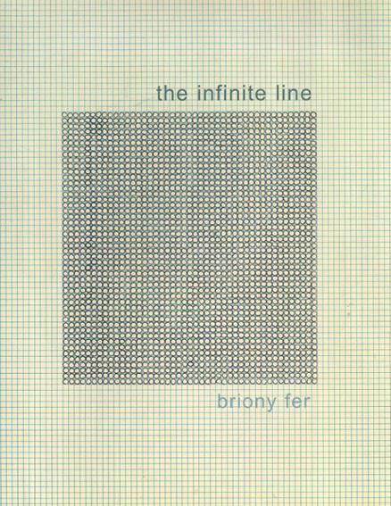 The Infinite Line: Re-making Art After Modernism/Briony Fer