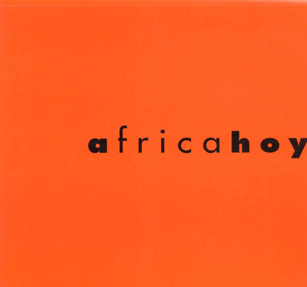 Africa hoy: Obras de la contemporary African art collection/