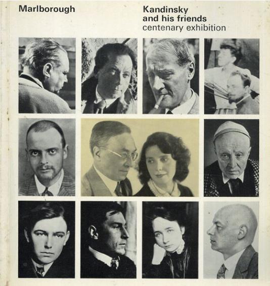 カンディンスキー Kandinsky And His Friends Centenary Exhibition/GROHMANN Will