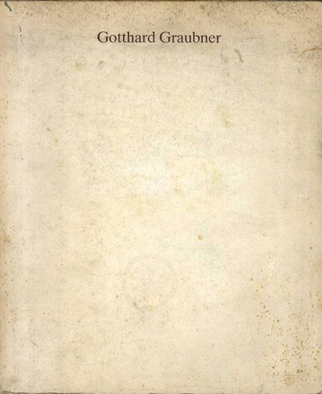 ゴッタルド・グラウブナー Gotthard Graubner/