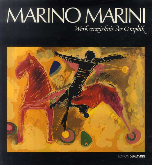 マリノ・マリーニ Marino Marini: Werkverzeichnis der Graphik/Giorgio Guastalla