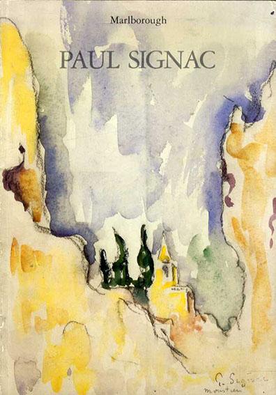 ポール・シニャック Paul Signac: 1863-1935: Watercolours and Drawings/ポール・シニャック