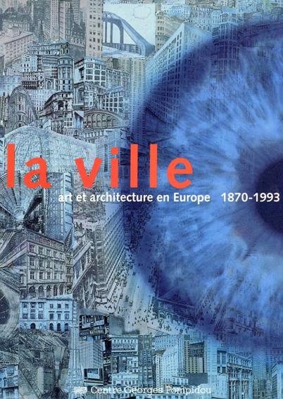 La Ville Art Et Architecture En Europe 1870-1993/Guiheux Alain/Dethier Jean