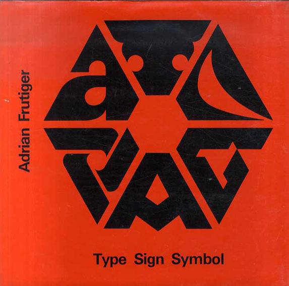 Type Sign Symbol/Adrian Frutiger