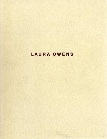 ローラ・オーエンズ展 Laura Owens/