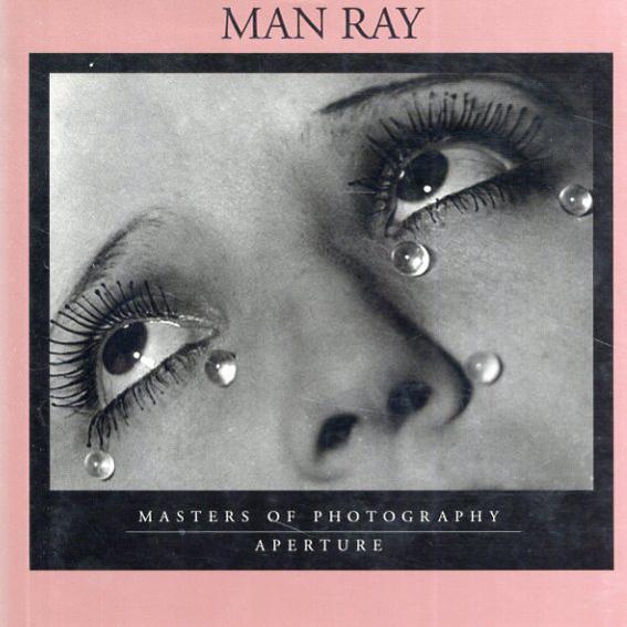 マン・レイ Man Ray: Masters of Photography Series/Man Ray Jed Perl
