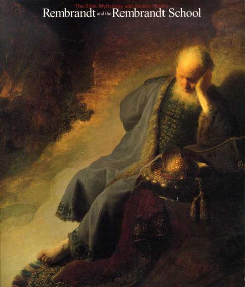レンブラントとレンブラント派 聖書 神話 物語/国立西洋美術館