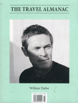The Travel Almanac5 Spring/Summer 2013/Willem Dafoe/Alec Soth/Barry Gifford/Hugh Scott-Douglas他