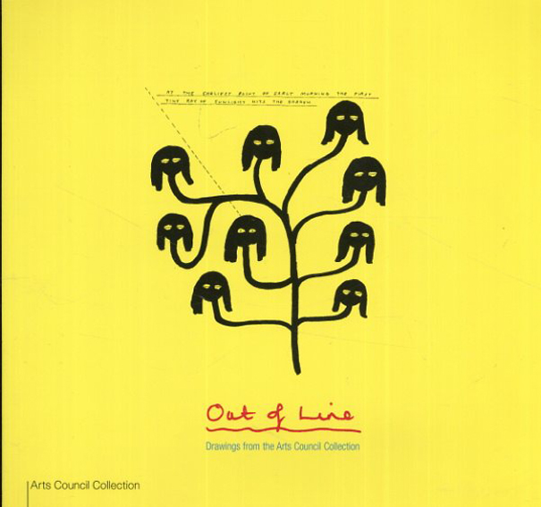 Out of Line: Drawings from the Arts Council Collection/