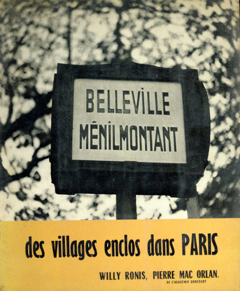 ウィリー・ロニス Belleville & Menilmontant/Willy Ronis