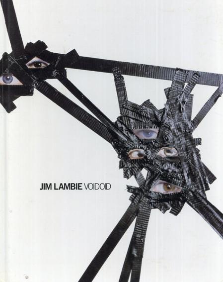 ジム・ランビー Jim Lambie: Voidoid/