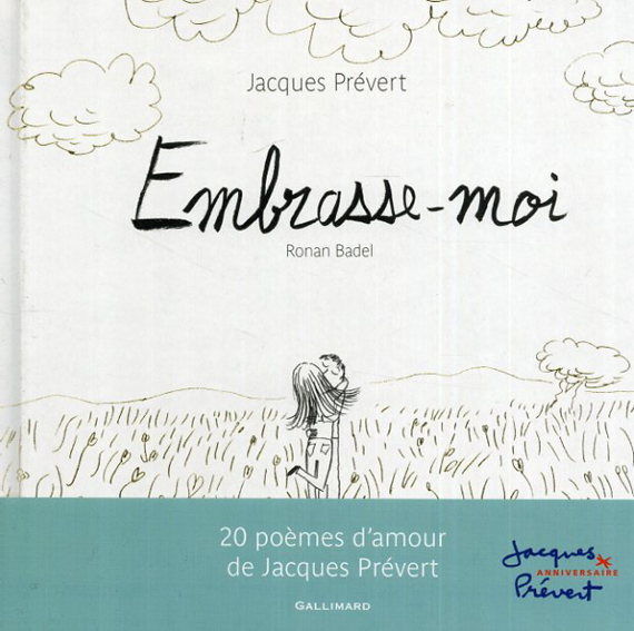 Embrasse-moi/Jacques Prevert