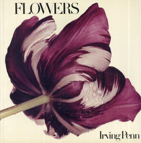 アーヴィング・ペン写真集 Irving Penn: Flowers/Irving Penn