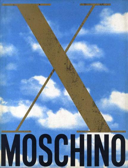 モスキーノ Moschino: X Anni di Kaos!/X Years of Kaos! 1983-1993/Franco Moschino & Lida Castelli