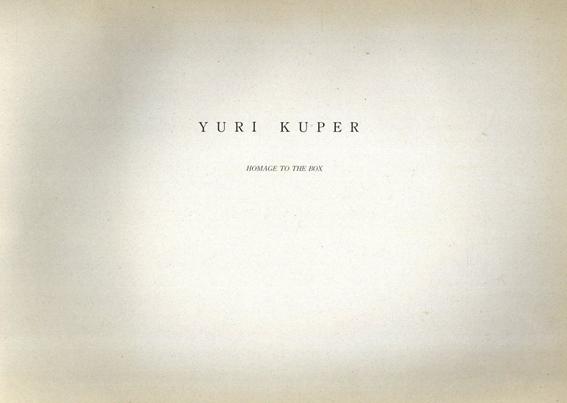 ユーリ・クーパー Yuri Kuper : homage to the box/