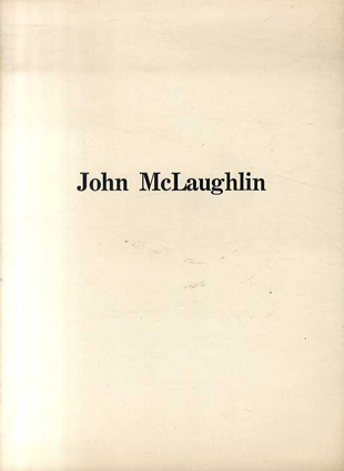 John McLaughlin: Paintings 1951-1966/