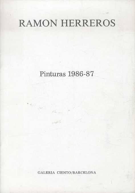 Ramon Herreros: Pinturas 1986-87/