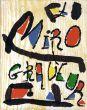 ジョアン・ミロ 銅版画カタログ・レゾネ1 Joan Miro: Miro Engraver 1928-1960/Jacques Dupinのサムネール