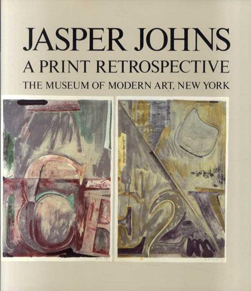 ジャスパー・ジョーンズ Jasper Johns: A Print Retrospective/Riva Castleman