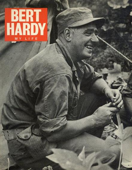 バート・ハーディ: Bert Hardy My Life/