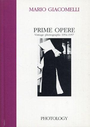 マリオ・ジャコメッリ Mario Giacomelli: Prime Opere/