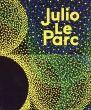 フリオ・レ・パルク Julio Le Parc: Bifurcations/のサムネール