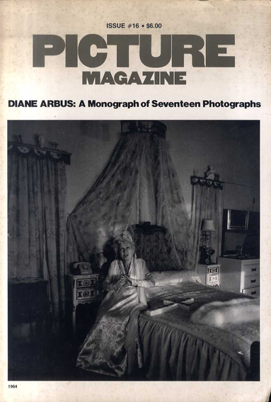 Picture Magazine Issue #16 Diane Arbus: A Monograph of Seventeen Photographs/ダイアン・アーバス