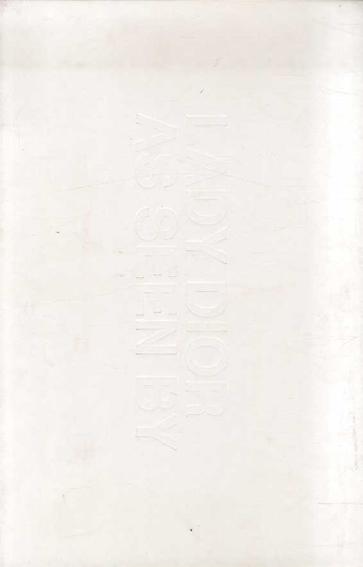 Lady Dior As Seen By/クリスチャン・ディオール編 アレック・ソス/ ナン・ゴールディン/ 劉建華/ 名和晃平/ 鬼頭健吾/ 東信/ 土井浩一郎