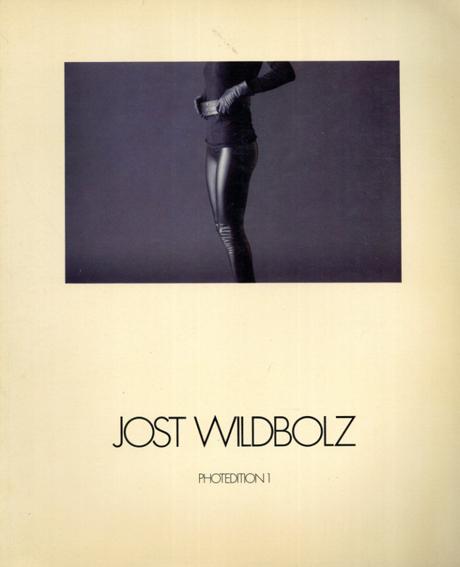 ジョスト・ワイルドボルツ写真集 Jost Wildbolz/Jost Wildbolz